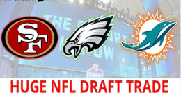 Dolphins and 49ers Conclude Blockbuster Deal
