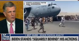 Brit Hume: 'This Is On Him': Blames Biden For 'Hideously Botched' US Withdrawal From Afghanistan [VIDEO]