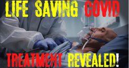 Life-Saving COVID Treatment Revealed!