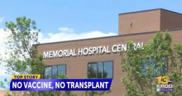 University of Colorado Hospital System Denies Woman's Life-Saving Kidney Transplant; Will No Longer Provide Organ Transplants to Unvaccinated Patients